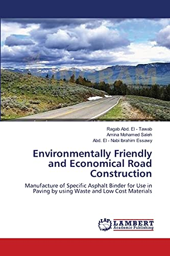 Environmentally Friendly and Economical Road Construction: Abd. El -