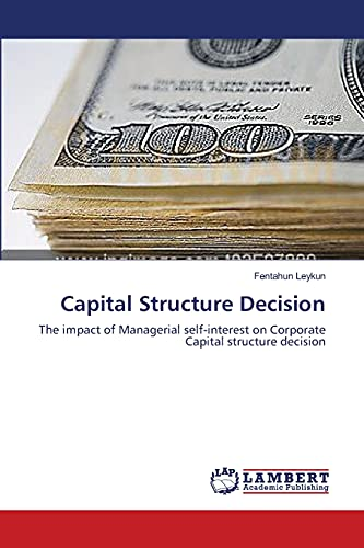 Capital Structure Decision: Fentahun Leykun