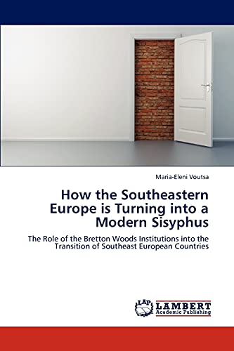 How the Southeastern Europe Is Turning Into a Modern Sisyphus: Maria-Eleni Voutsa