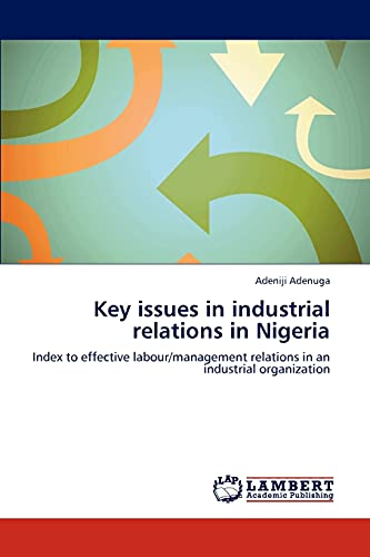 Key Issues in Industrial Relations in Nigeria: Adeniji Adenuga