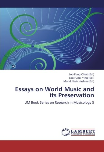 Essays on World Music and its Preservation: