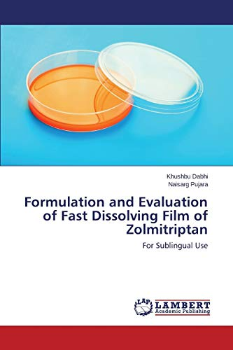 9783659223952: Formulation and Evaluation of Fast Dissolving Film of Zolmitriptan