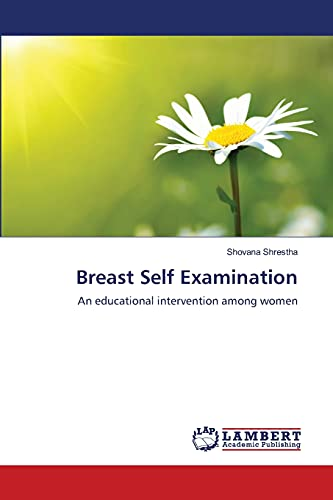 9783659224263: Breast Self Examination: An educational intervention among women