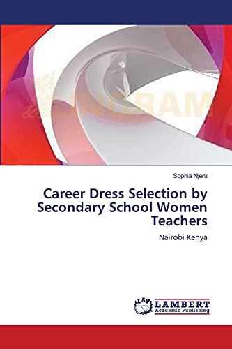 9783659225055: Career Dress Selection by Secondary School Women Teachers: Nairobi Kenya
