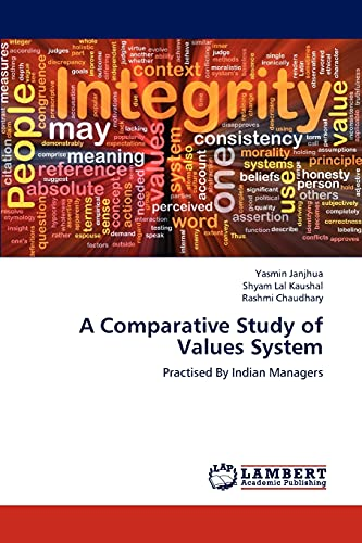 A Comparative Study of Values System: Practised By Indian Managers: Yasmin Janjhua