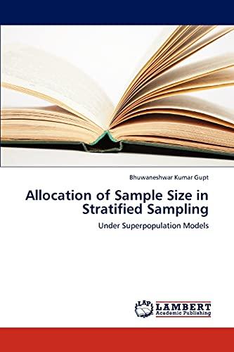 9783659227578: Allocation of Sample Size in Stratified Sampling: Under Superpopulation Models