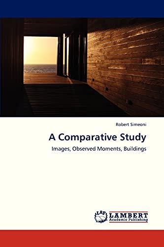 A Comparative Study (Paperback): Simeoni Robert