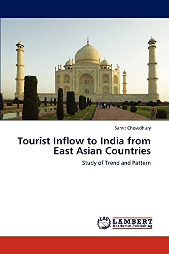 Tourist Inflow to India from East Asian Countries: Samit Chowdhury