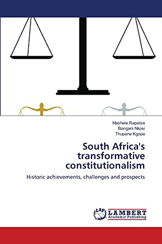 9783659230011: South Africa's transformative constitutionalism: Historic achievements, challenges and prospects