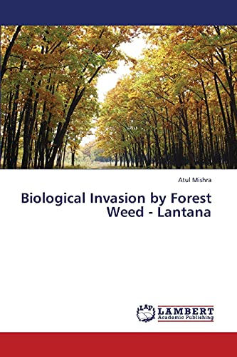 9783659230110: Biological Invasion by Forest Weed - Lantana