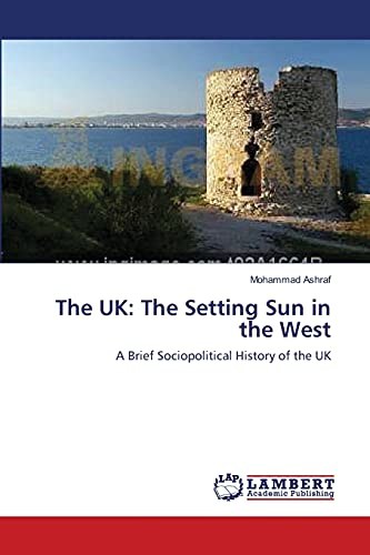The UK: The Setting Sun in the West: Mohammad Ashraf