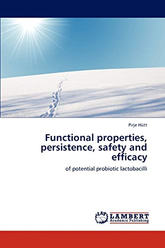 Functional Properties, Persistence, Safety and Efficacy: Pirje Hütt