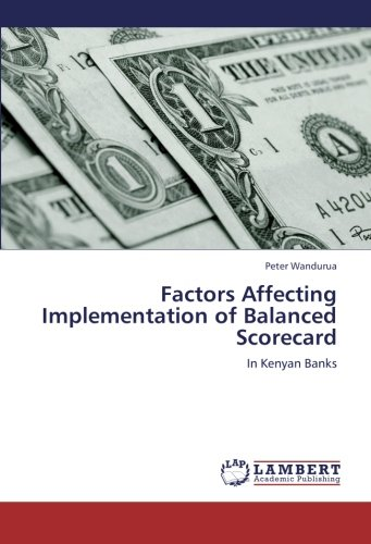 9783659233142: Factors Affecting Implementation of Balanced Scorecard: In Kenyan Banks