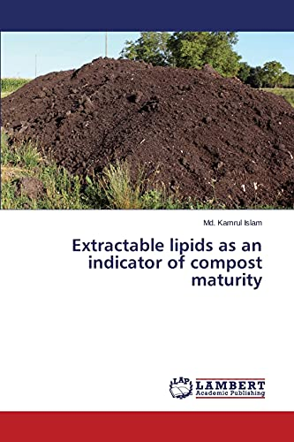 9783659233951: Extractable lipids as an indicator of compost maturity