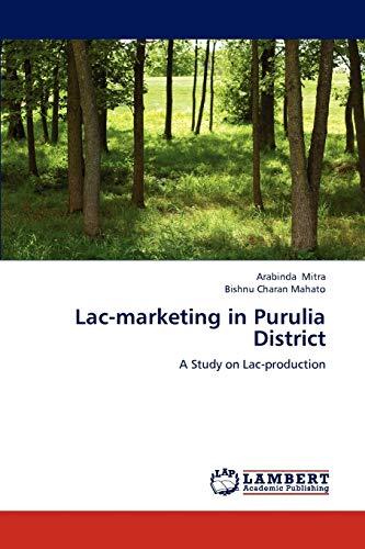 Lac-Marketing in Purulia District: Arabinda Mitra