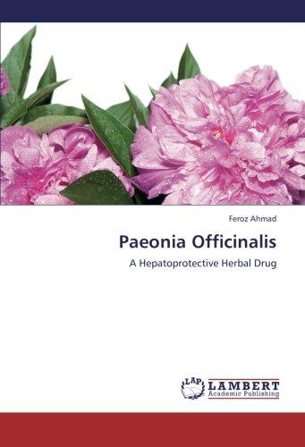 9783659234859: Paeonia Officinalis: A Hepatoprotective Herbal Drug