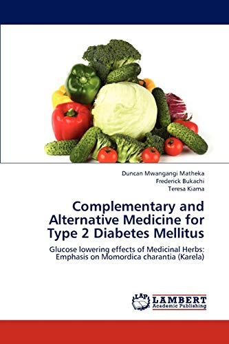 Complementary and Alternative Medicine for Type 2: Duncan Mwangangi Matheka,