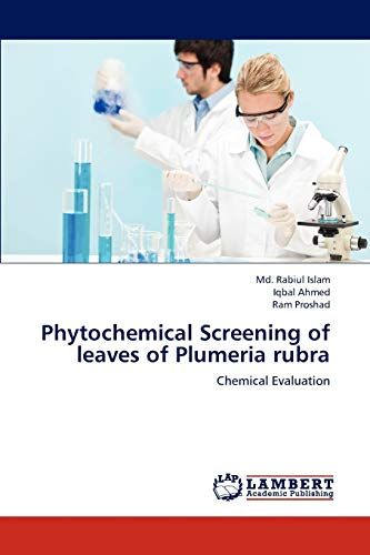 9783659237270: Phytochemical Screening of leaves of Plumeria rubra: Chemical Evaluation