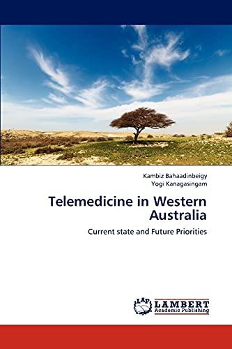 Telemedicine in Western Australia: Kambiz Bahaadinbeigy