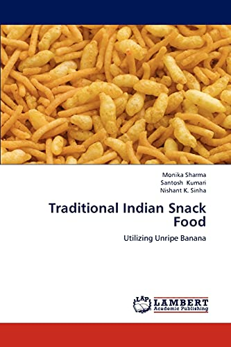 9783659237713: Traditional Indian Snack Food: Utilizing Unripe Banana