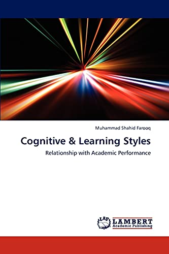 9783659238116: Cognitive & Learning Styles: Relationship with Academic Performance