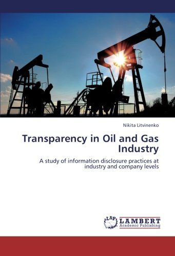 Transparency in Oil and Gas Industry: A: Nikita Litvinenko