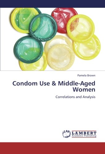 9783659239212: Condom Use & Middle-Aged Women: Correlations and Analysis