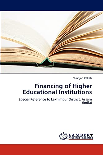 Financing of Higher Educational Institutions: Special Reference