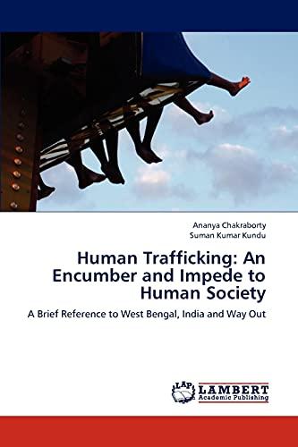 Human Trafficking: An Encumber and Impede to Human Society: Ananya Chakraborty