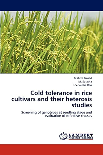 Cold tolerance in rice cultivars and their: G.Shiva Prasad, M.