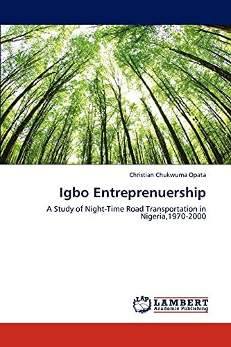 Igbo Entreprenuership: Christian Chukwuma Opata