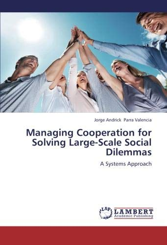 Managing Cooperation for Solving Large-Scale Social Dilemmas: Jorge Andrick Parra Valencia