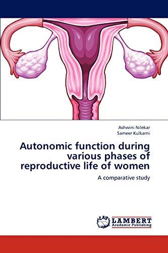 Autonomic function during various phases of reproductive: Nilekar, Ashwini /