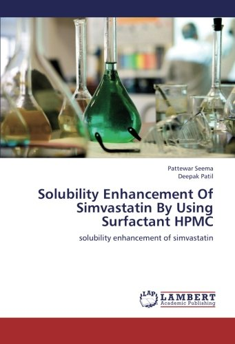 9783659243950: Solubility Enhancement Of Simvastatin By Using Surfactant HPMC: solubility enhancement of simvastatin