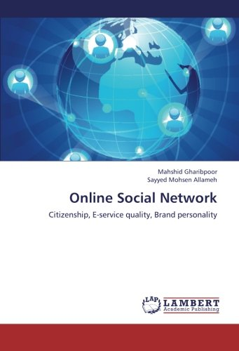 9783659246920: Online Social Network: Citizenship, E-service quality, Brand personality