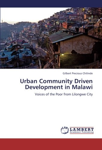 9783659248016: Urban Community Driven Development in Malawi: Voices of the Poor from Lilongwe City