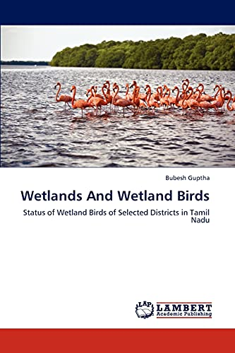 Wetlands and Wetland Birds: Bubesh Guptha