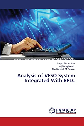9783659250545: Analysis of VFSO System Integrated With BPLC