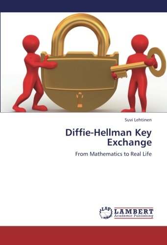 9783659252471: Diffie-Hellman Key Exchange: From Mathematics to Real Life