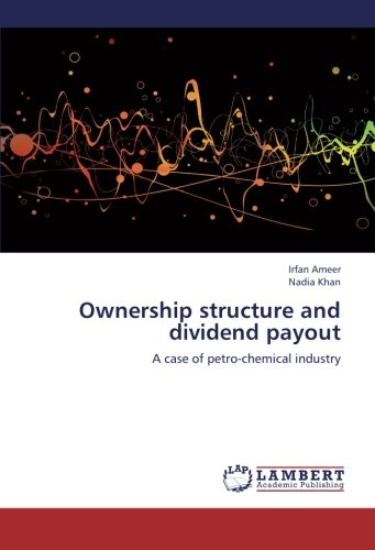 9783659253249: Ownership structure and dividend payout: A case of petro-chemical industry