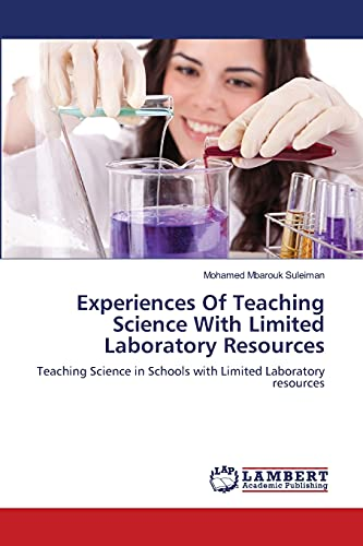 9783659254253: Experiences Of Teaching Science With Limited Laboratory Resources: Teaching Science in Schools with Limited Laboratory resources