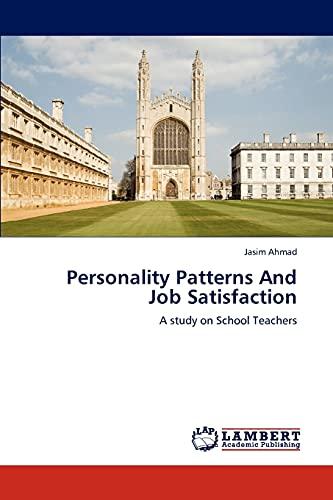 Personality Patterns and Job Satisfaction: Ahmad Jasim