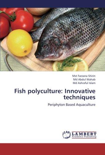 9783659255953: Fish polyculture: Innovative techniques: Periphyton Based Aquaculture