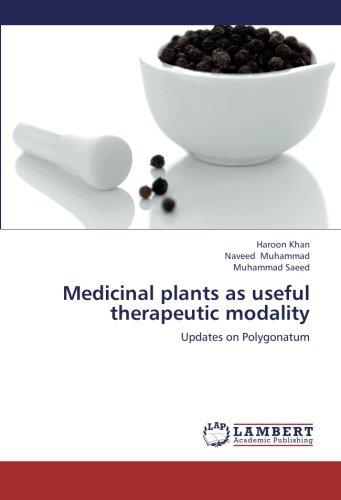 Medicinal plants as useful therapeutic modality: Updates on Polygonatum (Paperback): Naveed ...