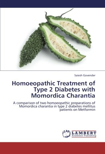 Homoeopathic Treatment of Type 2 Diabetes with: Saiesh Govender