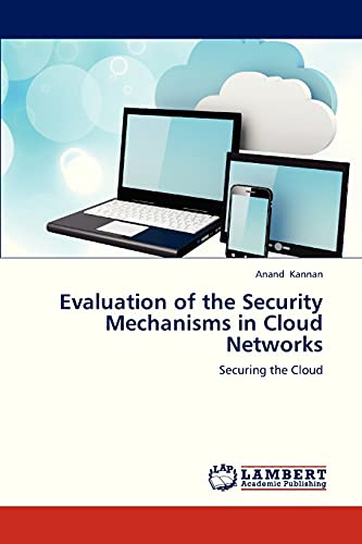 9783659256288: Evaluation of the Security Mechanisms in Cloud Networks: Securing the Cloud