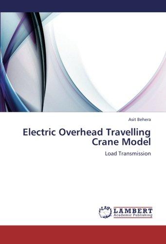 9783659259098: Electric Overhead Travelling Crane Model: Load Transmission