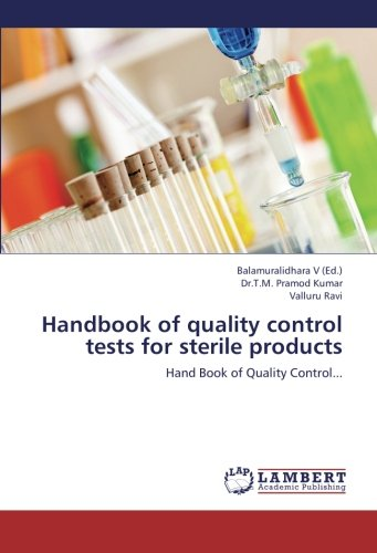 Handbook of quality control tests for sterile products: Hand Book of Quality Control. (Paperback): ...
