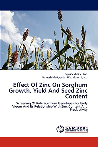 Effect Of Zinc On Sorghum Growth, Yield: Rajashekhar V. Koti,