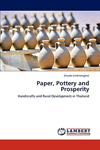 Paper, Pottery and Prosperity: Jitsuda Limkriengkrai